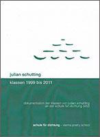 dvd: julian schutting. klassen 1999 bis 2011